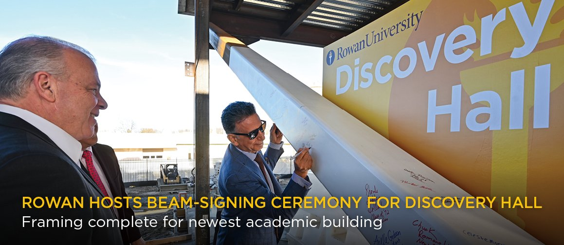 Rowan hosts beam-signing ceremony for Discovery Hall