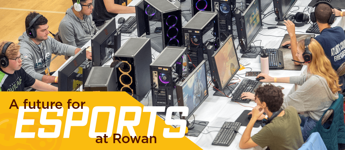 A future for esports at Rowan
